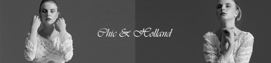 Chic & Holland